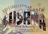 Greetings from Santa Susana postcard created by ACMELA-WPB