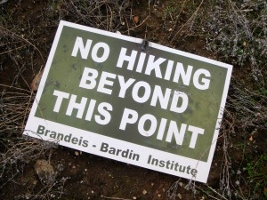 "2007 Brandeis-Bardin Institute ""NO HIKING BEYOND THIS POINT"" sign photo by William Preston Bowling"