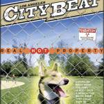 REAL HOT PROPERTY – LA CITYBEAT
