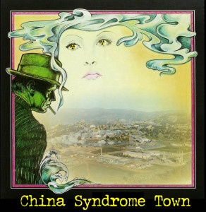 China Syndrome Town