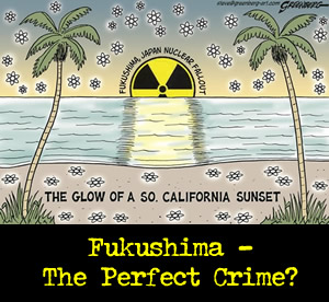 Fukushima the Perfect Crime
